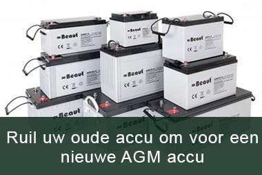 Oude accu omruilen voor nieuwe AGM